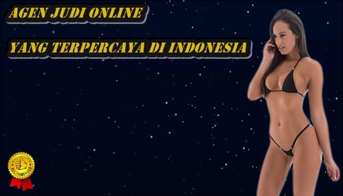 Agen Judi Online yang Terpercaya Di Indonesia
